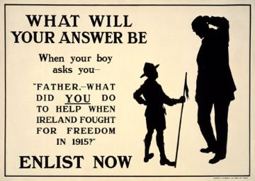 "What will your answer be when your boy asks you, ""What did you do to help when Britain fought for freedom in 1915?"" . Enlist Now. World War 1 Poster"